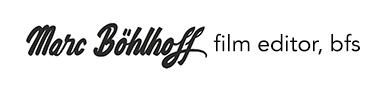 marc böhlhoff – film editor